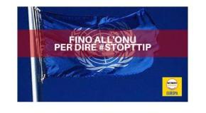 Siamo andati all'Onu per dire #StopTtip